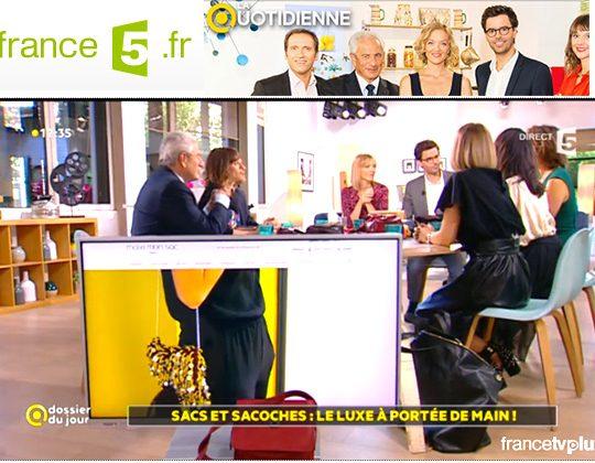 La Quotidienne France 5, émission spéciale sur les sacs à main !