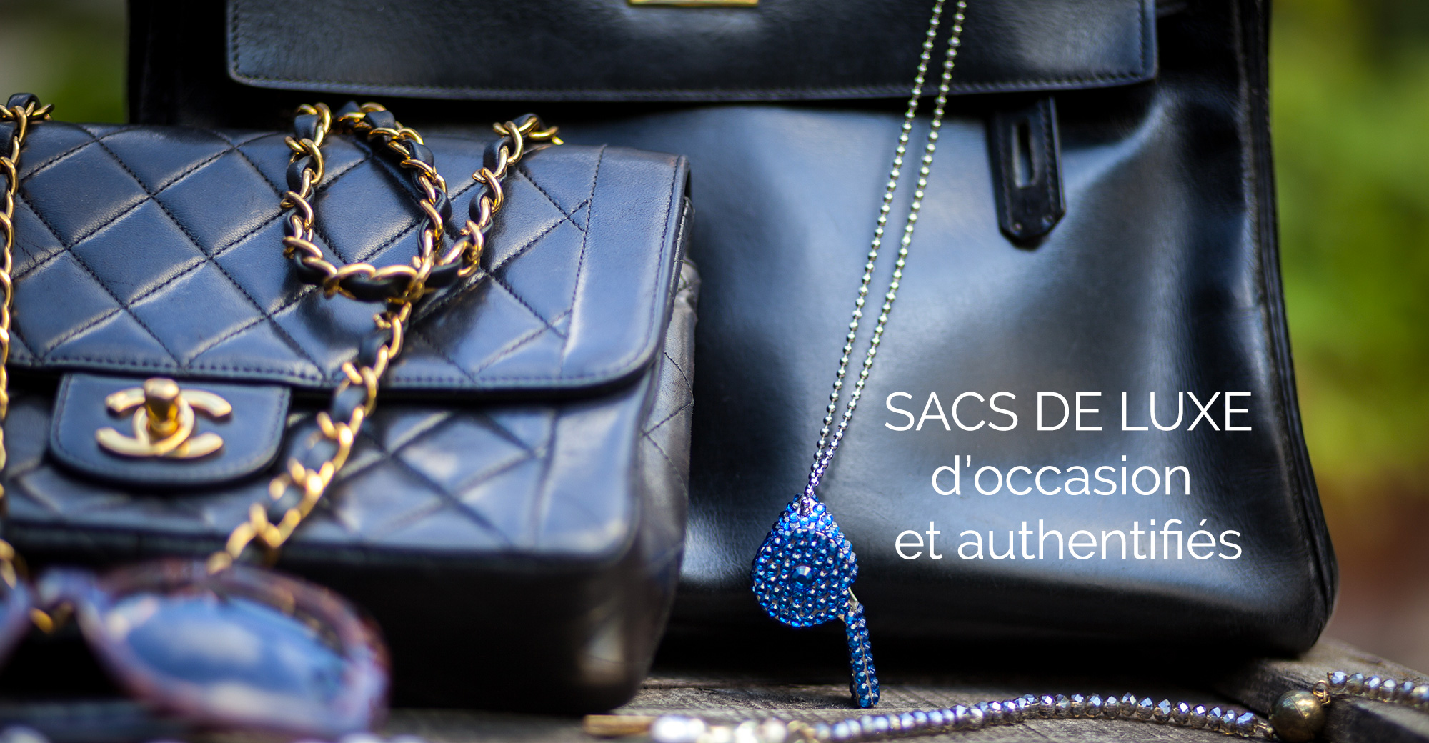 Sacs Luxe occasion Hermes Chanel Vintage